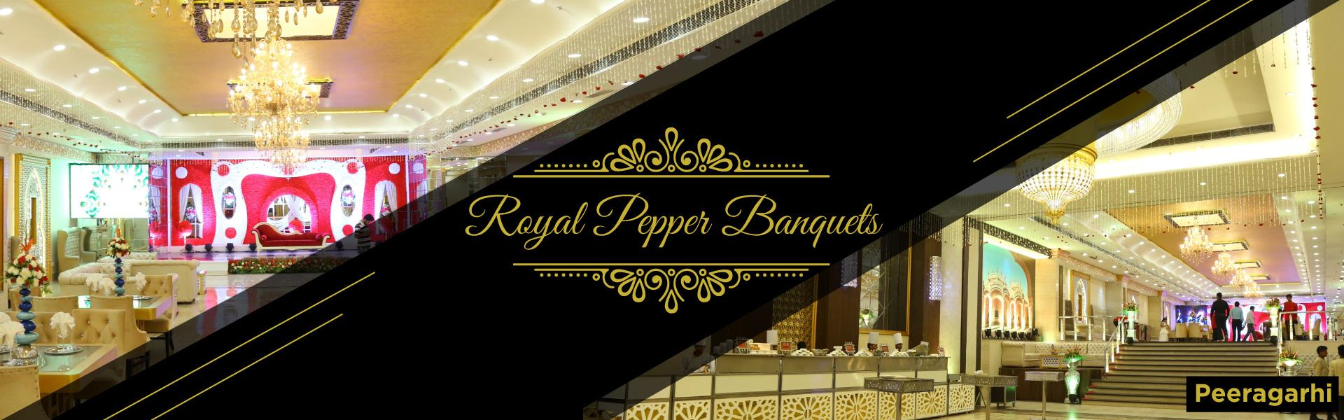 banquets in peeragarhi, Banquet Hall in peeragarhi, By Royal Pepper Banquets